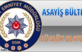Malatya Asayiş Bülteni Günlük Olaylar 07 ile 13 Mayıs 2018