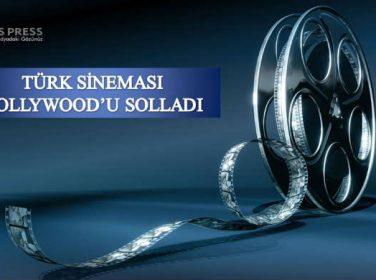 Türk Sineması Hollywood'u Solladı