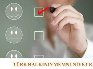 Türk Halkının Memnuniyet Karnesi