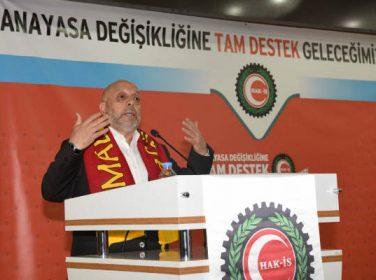 """Hak-İş Genel Başkanı Arslan Malatya'dan Tüm Yurda """"EVET"""" Çağrısı Yaptı @hakismahmut"""