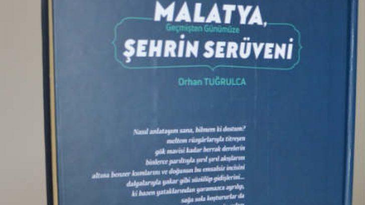 """""""Malatya, Geçmişten Günümüze Şehrin Serüveni"""" kitabı yayınlandı."""