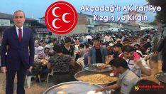 Akçadağ'lı AK Parti'ye Kızgın ve Kırgın
