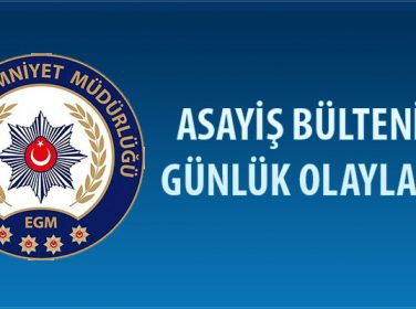 Malatya Asayiş Bülteni Günlük Olaylar  01- 07 Ekim 2018
