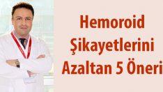 Hemoroid hastaları nelere dikkat etmeli?