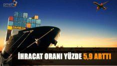 Ocak ayı dış ticaret istatistiklerini açıklanırken, ihracat oranın yüzde 5,9 arttığı saptandı