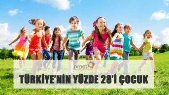 PRNet,Türkiye'deki çocuk nüfusunu konu alan araştırmayı inceledi. Çocuk nüfusunun 22 milyon 920 bin 422 olduğu saptandı
