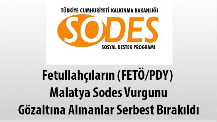 Fetullahçıların, Malatya'da Sodes Vurgunu, Gözaltına Alınanlar Serbest Bırakıldı !