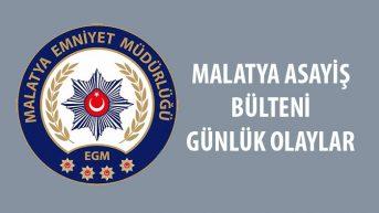 Malatya Asayiş Bülteni Günlük Olaylar 6/12 Ocak 2020
