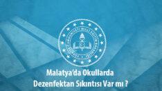 Malatya'da Okullarda Dezenfektan Sıkıntısı Var mı ?