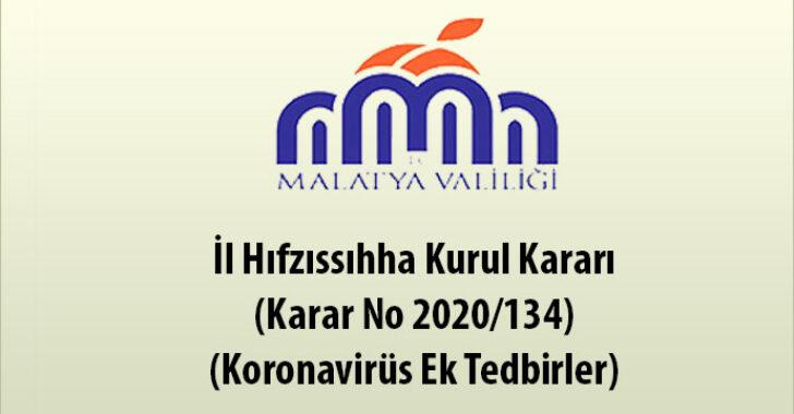 İl Hıfzıssıhha Kurul Kararı (Karar No 2020/134) (Koronavirüs Ek Tedbirler)