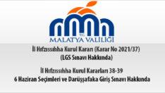 İl Hıfzıssıhha Kurul Kararları 38-39 6 Haziran Seçimleri ve Darüşşafaka Giriş Sınavı Hakkında