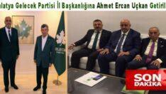 Malatya Gelecek Partisi İl Başkanı Ahmet Ercan Uçkan Oldu